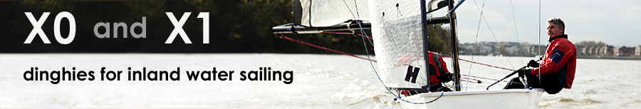 X0 and X1 Dinghies - modern performance dinghies for rivers, estuaries and all inland waters